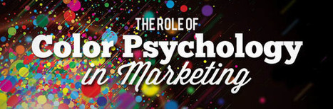 The Role of Color Psychology in Marketing | B2B Blog Tips, B2B Telemarketing, B2B Lead Generation Campaigns | Scoop.it