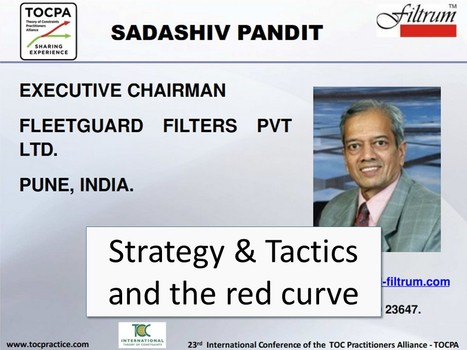 Strategy & Tactics and the red curve by Sadashiv Pandit of Fleetguard Filters | PDF + Video TOCPA Tennessee 2016 | Theory of Constraints (Engpasstheorie) | Scoop.it