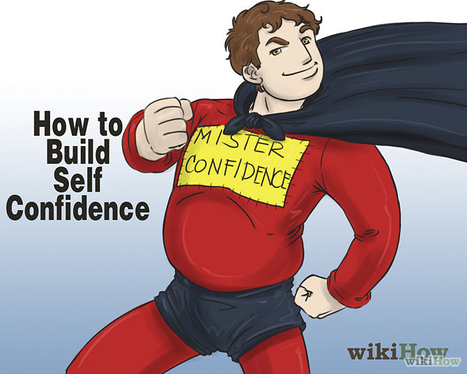 How to build self confidence | Cultural Trendz | Scoop.it