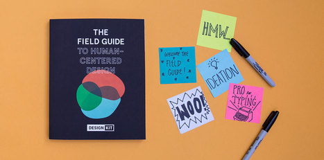 Design Kit: The Field Guide to Human-Centered Design | Expertiential Design | Scoop.it