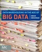 Data Warehousing in the Age of Big Data - Fox eBook | Data Science | Scoop.it