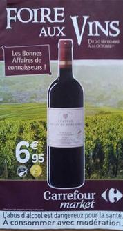 Foires aux Vins 2013: Carrefour Market met un médoc à 6,95 € à la une de son catalogue / Vins - | Verres de Contact | Scoop.it
