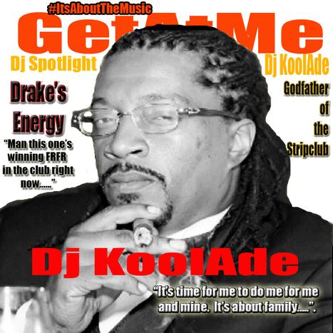 "GetAtMe Dj Pick Of The Week Dj KoolAde ""Energy' Drake | GetAtMe | Scoop.it"