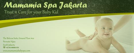 Mom and Baby Spa Jakarta | Wisata Asik dan Hemat | Scoop.it