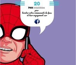 Facebook : 20 trucs infaillibles pour booster votre communauté de fans et leur engagement | Management et promotion | Scoop.it