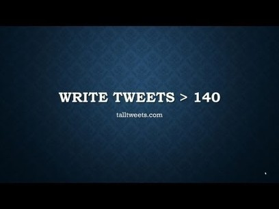 Tall Tweets – Write Tweets Longer Than 140 Characters | Techy Stuff | Scoop.it