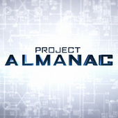 Project Almanac, Version française par TITRAFILM & LES STUDIOS DE ST OUEN | TITRATVS SSO | Scoop.it