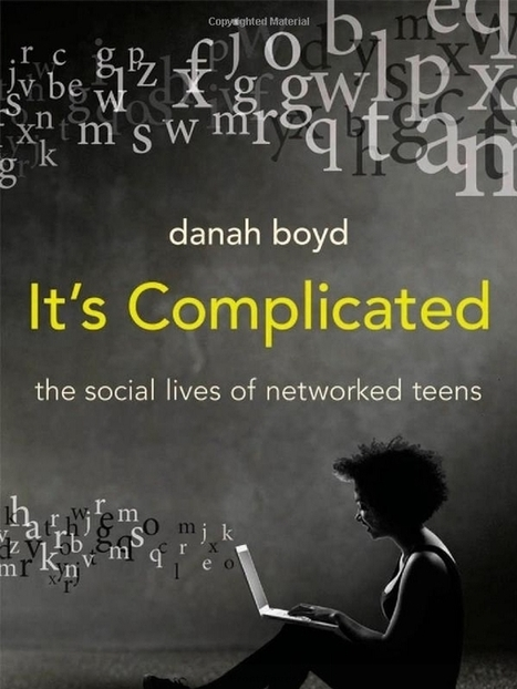 #ToRead: 'It's Complicated' | Educational Technology and Change ... | Ethics in Tech | Scoop.it