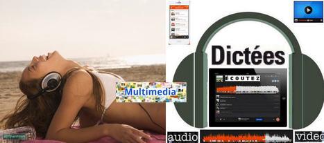 Dictées Audio Multimédia Phonétique FLE | Espace Pédagogique FLE | Scoop.it