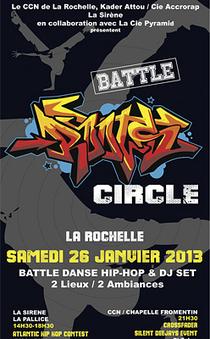 le flux [ La Sirène ] La Rochelle - Battle Roots Circle, événement hip ... - Ubacto | Rap , RNB , culture urbaine et buzz | Scoop.it