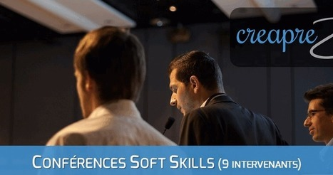 Conférence Soft Skills - Creaprezent | Marketing Web et Mobile | Scoop.it