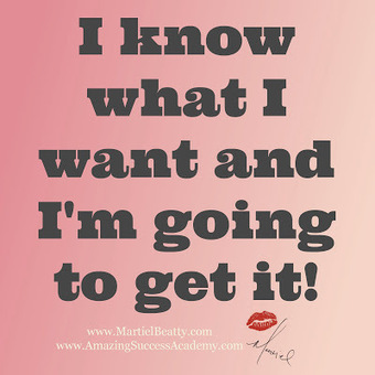 Martiel Beatty: I Know What I Want & I'm Going to Get It! | Inspirational | Scoop.it