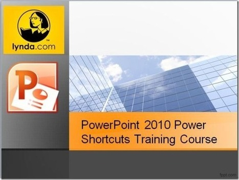 Increase Presentation Efficiency With PowerPoint 2010 Power Shortcuts Training | PowerPoint Presentation | e-production | Scoop.it