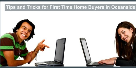 5 Essential Tips for First Time Homebuyers | sandiegohomes4u.com | Scoop.it