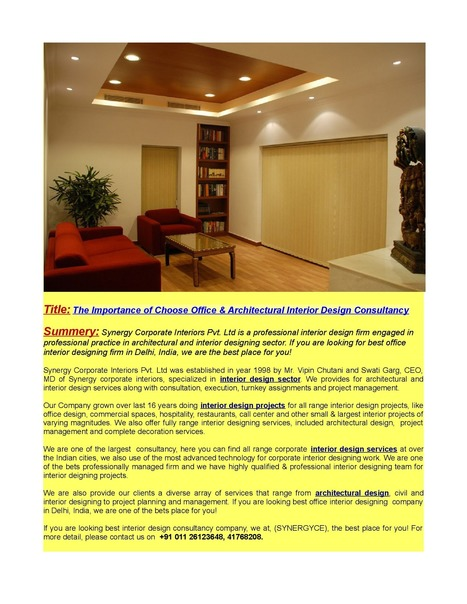 The Importance of Choose Office & Architectural Interior Design Consultancy | Office Interior Design | Scoop.it