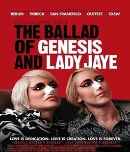 The Ballad of Genesis and Lady Jaye Movie Watch Online Free Download | Watch Movie Online For Download Free HD Movie | Watch Movie Online | Scoop.it