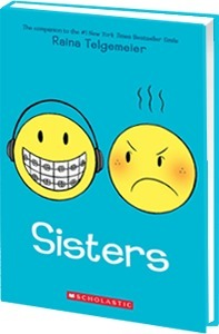 Sisters by Raina Telgemeier - Read an excerpt and a review here! | New Books in the LMC Fall 2014 | Scoop.it