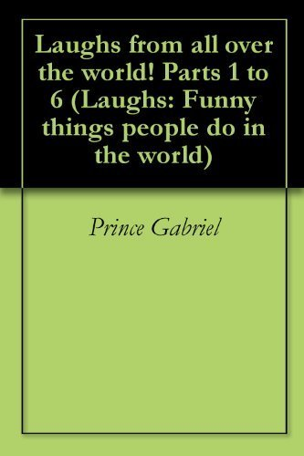 Laughs from all over the world! Parts 1 to 6 (Laughs: Funny things people do in the world) | Strange days indeed... | Scoop.it
