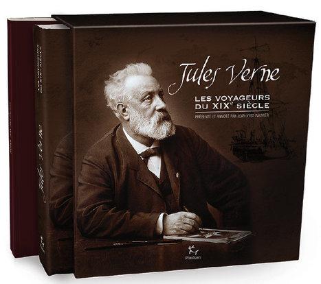 Beaux livres : Jean-Yves Paumier et les éditions Paulsen présentent... Les Voyageurs du XIXe siècle, de Jules Verne | Jules Verne News | Scoop.it