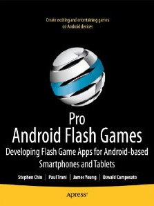 Flash and Flex Mobile and Tablet Development Books for Android and iOS Applications and Games | Everything about Flash | Scoop.it