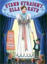 Stand Straight, Ella Kate | BookPage | Black-Eyed Susan Picture Books  2013 - 2014 | Scoop.it