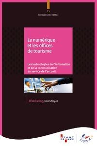 L'office de tourisme à l'ère du numérique | L'office de tourisme du futur | Scoop.it