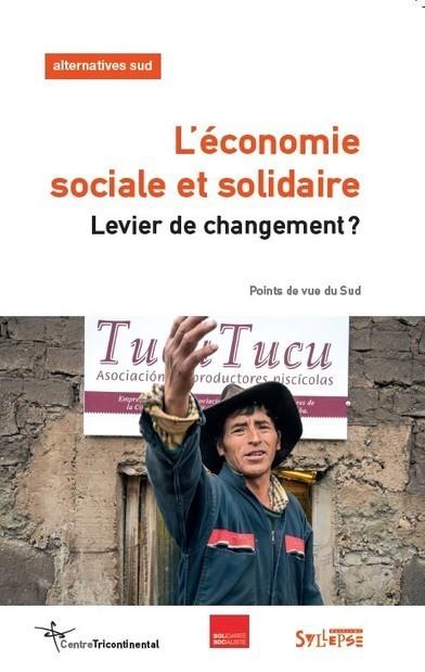 L'économie sociale et solidaire : enjeux, défis et perspectives | Alternativas - Tecnologías - Reflexion - Opiniones - Economia | Scoop.it