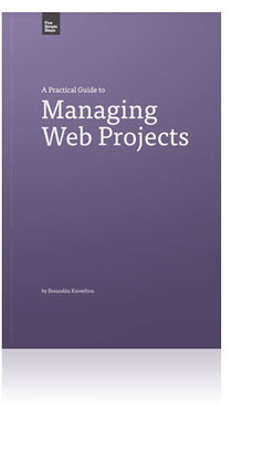 Five Simple Steps - A Practical Guide to Managing Web Projects   Web Project Management for good causes   Scoop.it