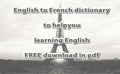 English french dictionary pdf free | Learning Basic English, to Advanced Over 700 On-Line Lessons and Exercises Free | Scoop.it