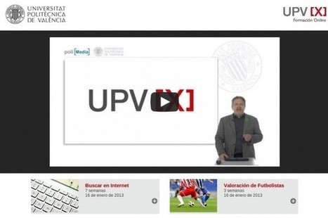 La Universitat Politècnica de València abre su plataforma MOOC, cursos online gratuitos | E-Learning, Formación, Aprendizaje y Gestión del Conocimiento con TIC en pequeñas dosis. | EdumaTICa: TIC en Educación | Scoop.it