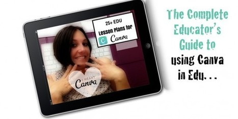 25+ EDU Lesson Plans and Resources for Canva - TechChef4U | iPads in Education | Scoop.it