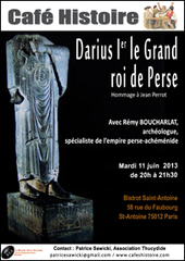 Darius Ier Le Grand, roi de Perse, roi des rois, Pharaon d'Égypte - Hommage à l'archéologue Jean Perrot. | Cafés Histoire | Scoop.it