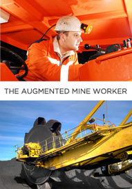The Augmented Mine Worker - Applications of Augmented Reality in Mining | Realidad Aumentada en la minería, construcción y educación | Scoop.it