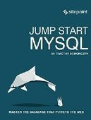 Jump Start MySQL - PDF Free Download - Fox eBook | IT Books Free Share | Scoop.it