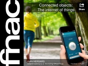 Etude Fnac sur les usages des objets connectés en France - Connected-Objects.fr | Objets connectés | Scoop.it