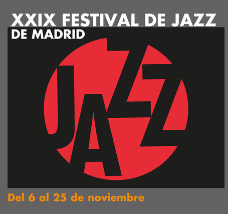 XXIX Festival Jazz Madrid | Actualitat Jazz | Scoop.it
