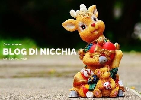 Come creare un blog di nicchia | Blogging Freelance | Scoop.it