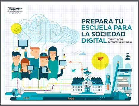 Libro: Prepara tu Escuela para la Sociedad Digital - Claves para sumarse al cambio | RedDOLAC | Scoop.it