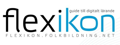 Flexikon - ny guide till digitalt lärande | Digitalt lärande (#digiskola) | Scoop.it