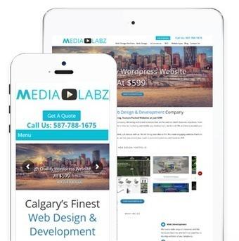 Calgary's Web Design | Website Development and SEO Company | MediaLabz-Wordpress Website Design in Calgary | Scoop.it
