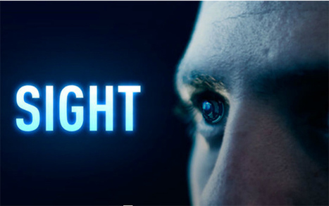 EZINE » Short Film 'Sight' Adds New Vision to Augmented Reality | V_AR | Scoop.it