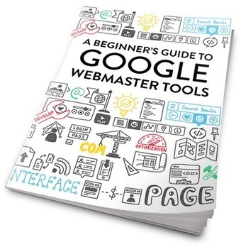 A Beginner's Guide to Google Webmaster Tools | Writing for the web & content marketing | Scoop.it