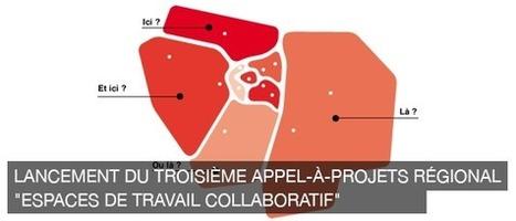 3e édition du l'appel à projet régional «espaces de travail collaboratif» | La Fonderie | Financements : numérique et territoires | Scoop.it