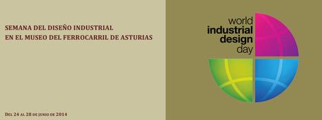 El diseño industrial en el Museo de Asturias | TrenIT | Scoop.it