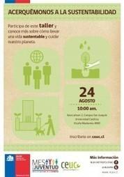 Taller acerquémonos a la sustentabilidad « Concejo Ecológico UC   Propuestas ecologicas   Scoop.it