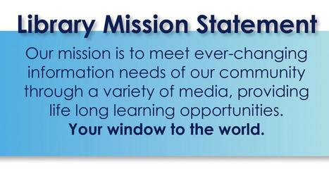 Mission Statement | Craighead County Jonesboro Public Library | Libraries as Sites of Enchantment, Participatory Culture, and Learning | Scoop.it