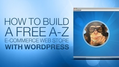 How to build a free A-Z e-commerce web store with Wordpress - $3 (96% OFF)   ecommerce   Scoop.it