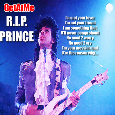 GetAtMe- R.I.P. PRINCE Your music will last on forever... | GetAtMe | Scoop.it