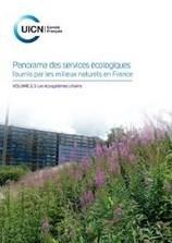 Publication de la brochure sur les services rendus par les écosystèmes urbains - Comité français de l'UICN | Lorraine | Scoop.it