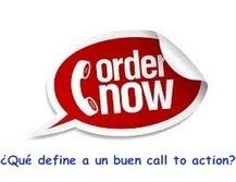 ¿Qué define a un buen call to action online? - Marketing en Redes   Marketing de Contenidos & SEO, Inbound Marketing (Español)   Scoop.it